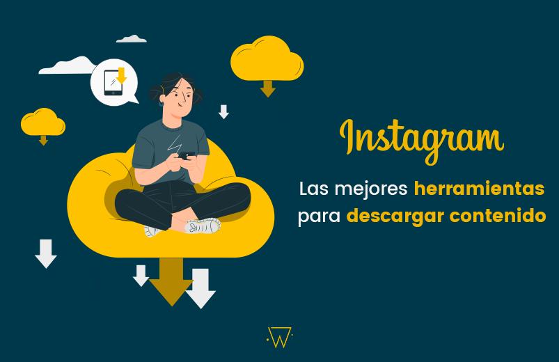 descargar imágenes y vídeos de Instagram.